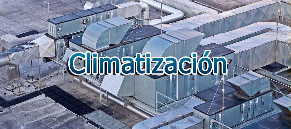 Climatización para particulares, comercios e industria.
